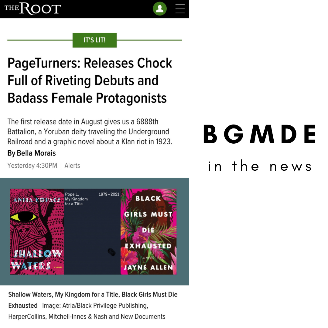 BGMDE Featured in The Root